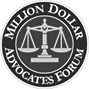 The Million Dollar Advocates Forum, The Top Trial Lawyers in America